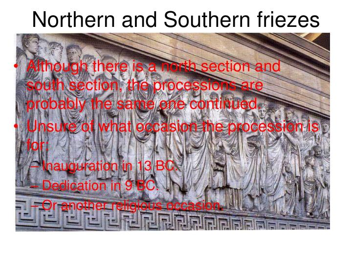 Northern and Southern friezes
