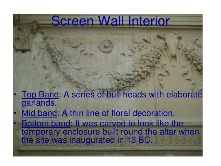 Screen Wall Interior