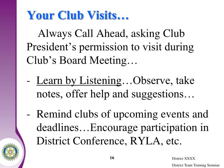 Your Club Visits…
