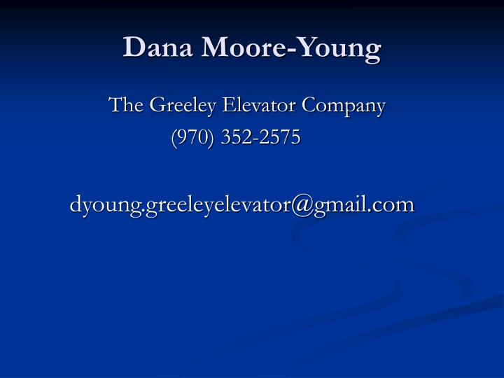 Dana Moore-Young
