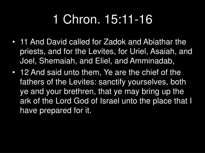 1 Chron. 15:11-16