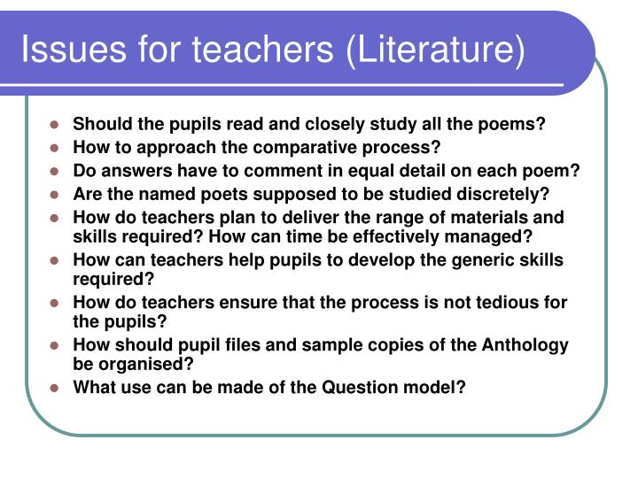Issues for teachers (Literature)