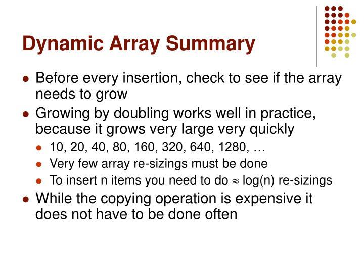Dynamic Array Summary
