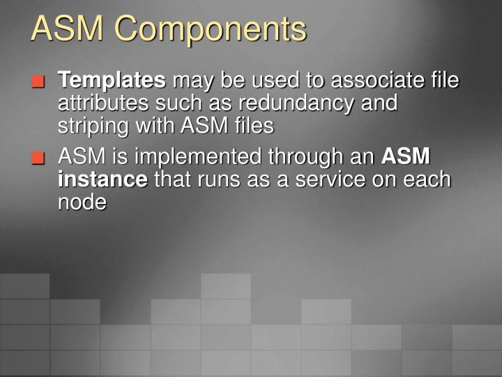 ASM Components