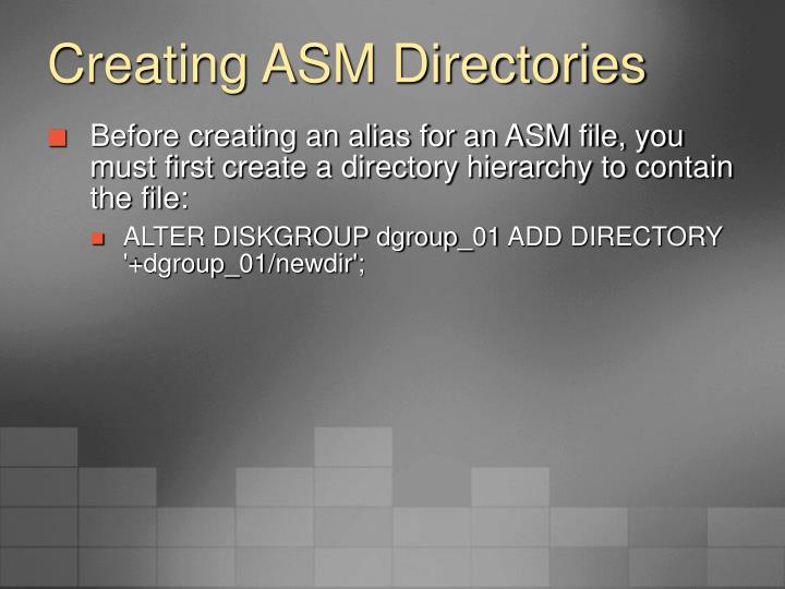 Creating ASM Directories