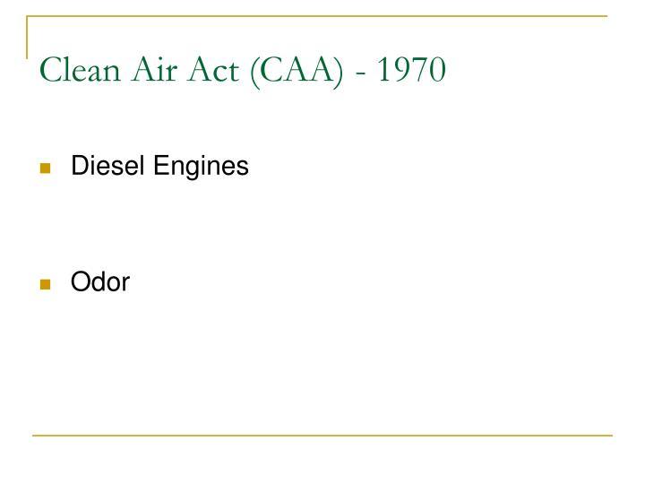 Clean Air Act (CAA) - 1970