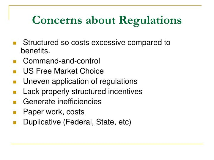 Concerns about Regulations