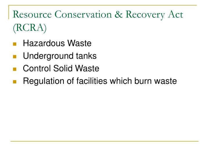 Resource Conservation & Recovery Act (RCRA)