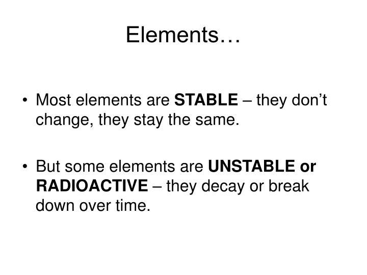 Elements…