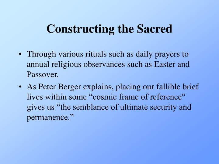 Constructing the Sacred