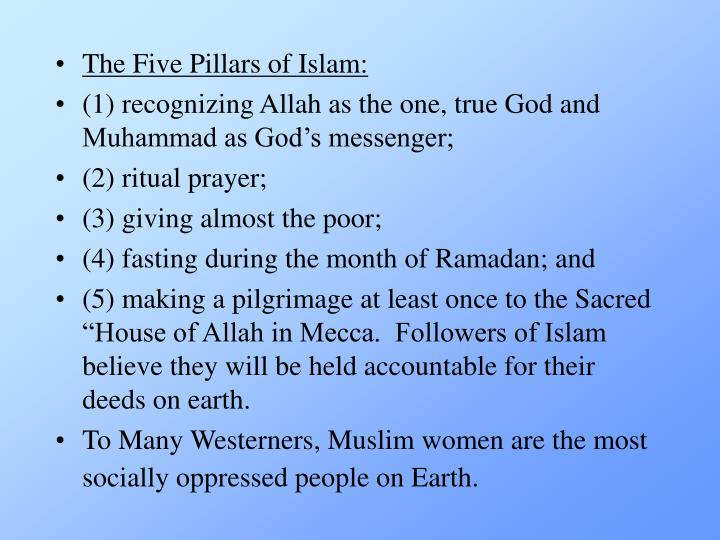 The Five Pillars of Islam: