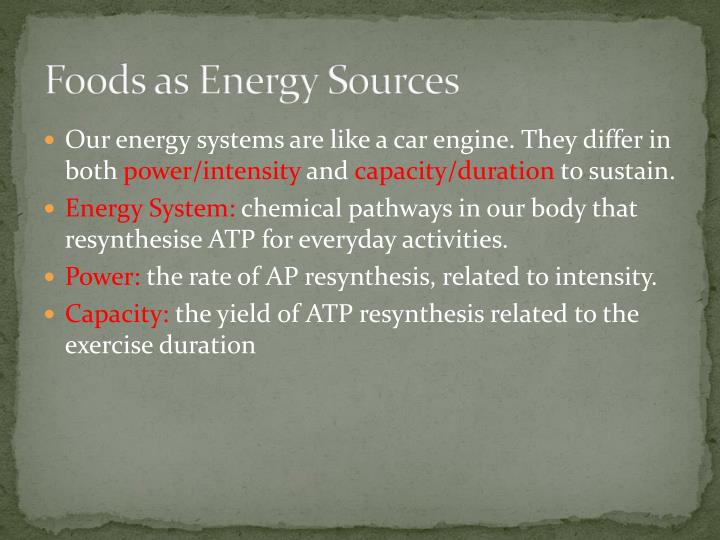 Foods as Energy Sources