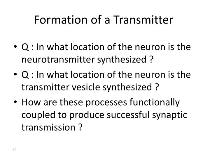 Formation of a Transmitter