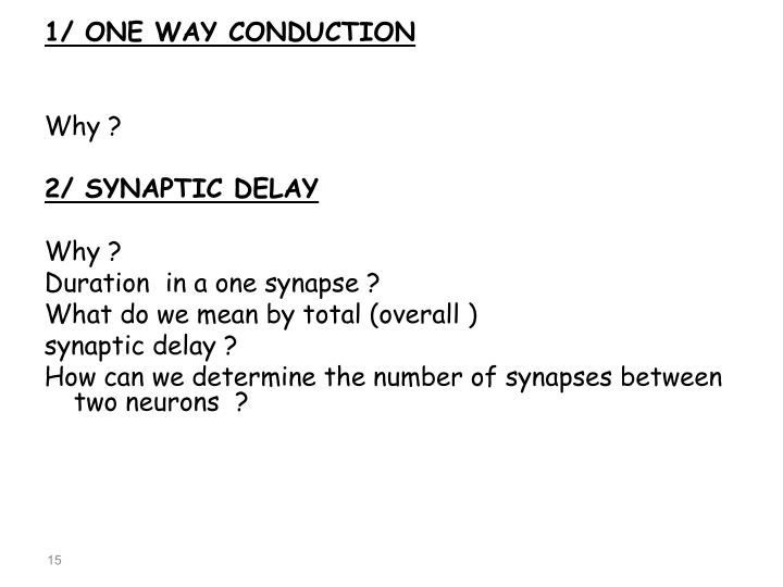 1/ ONE WAY CONDUCTION