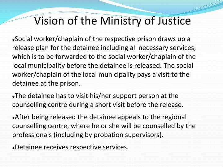 Vision of the Ministry of Justice