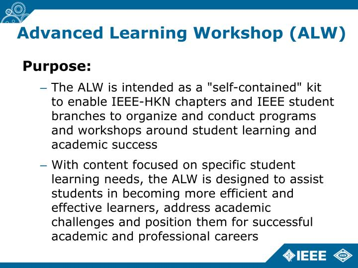 Advanced learning workshop alw