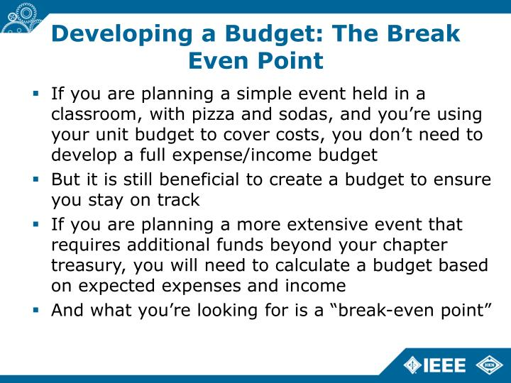 Developing a Budget: The Break Even Point