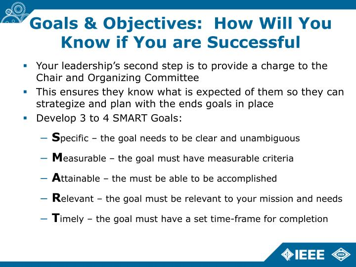 Goals & Objectives:  How Will You Know if You are Successful