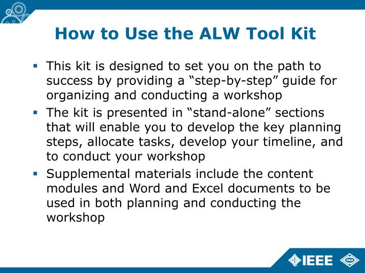 How to Use the ALW Tool Kit