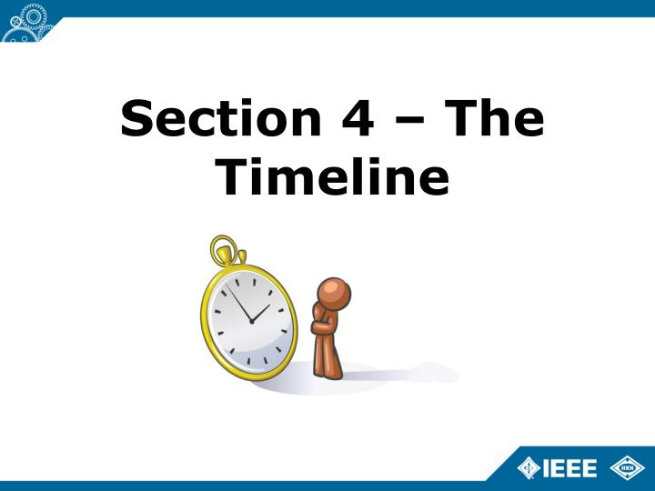 Section 4 – The Timeline