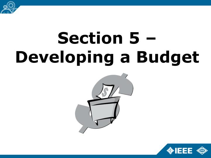 Section 5 – Developing a Budget