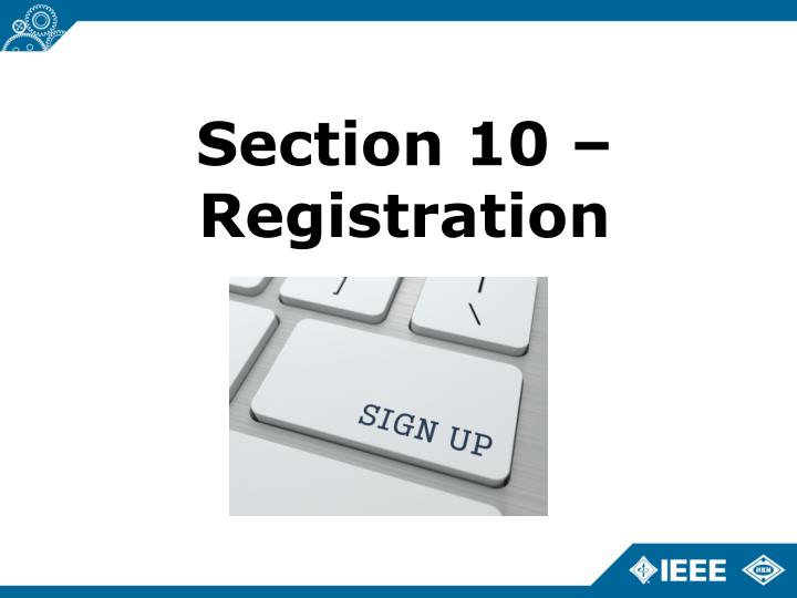 Section 10 – Registration
