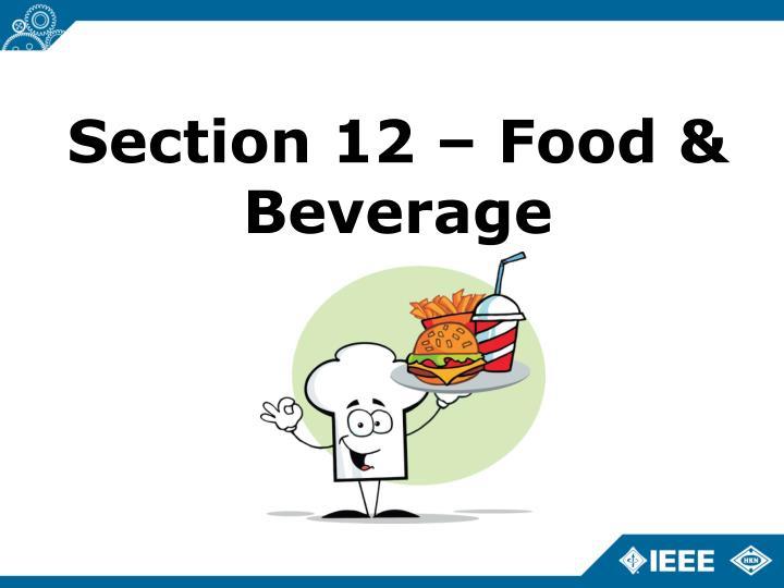 Section 12 – Food & Beverage