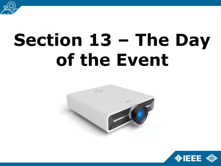 Section 13 – The Day of the Event