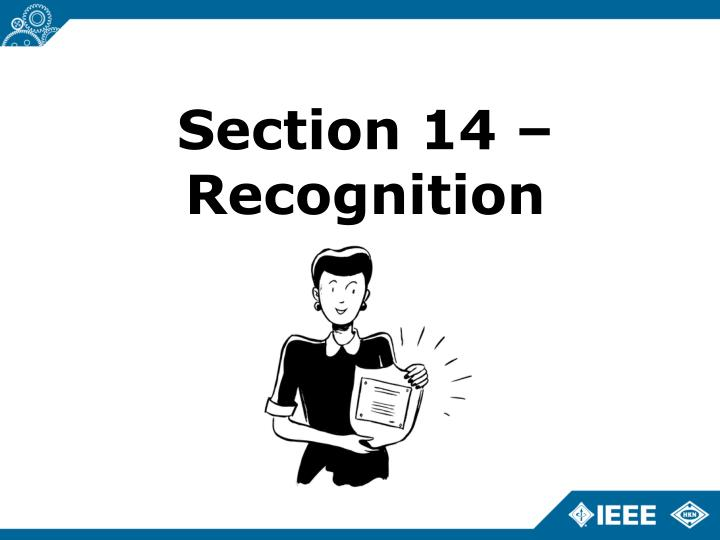 Section 14 – Recognition