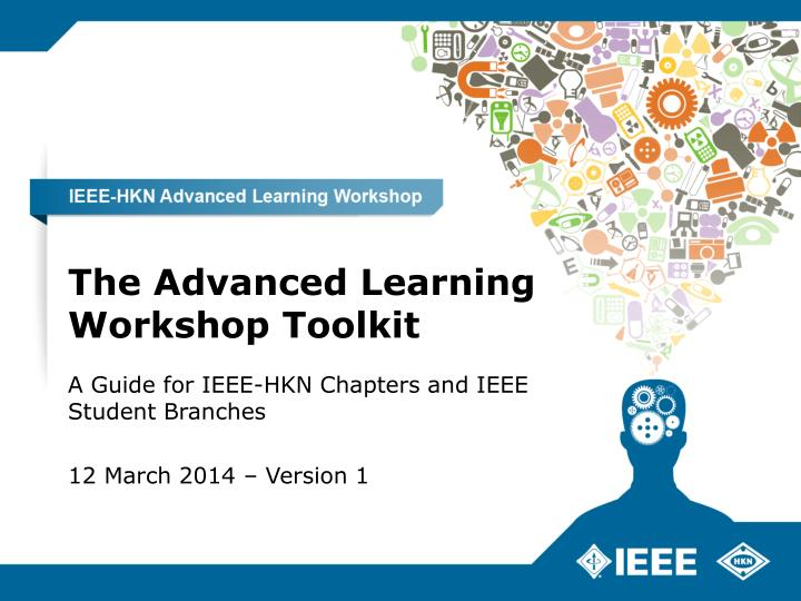 The Advanced Learning Workshop Toolkit