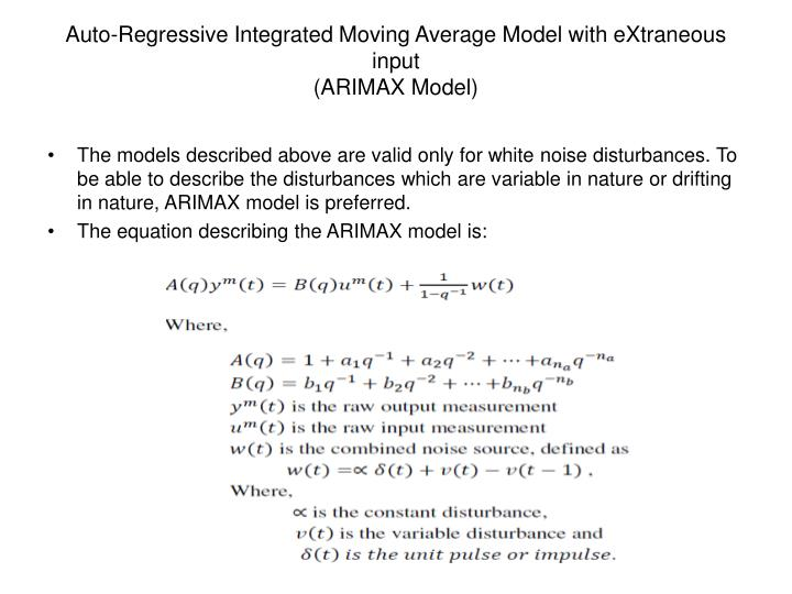Auto-Regressive Integrated Moving Average Model with eXtraneous input