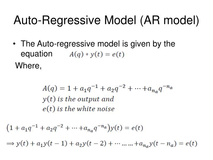 Auto-Regressive Model (AR model)