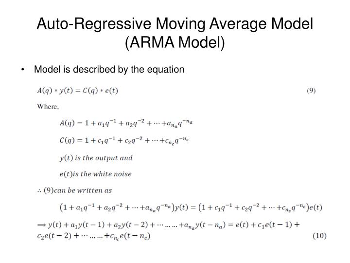 Auto-Regressive Moving Average Model (ARMA Model)