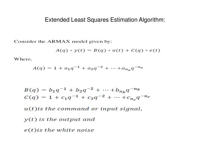 Extended Least Squares Estimation Algorithm: