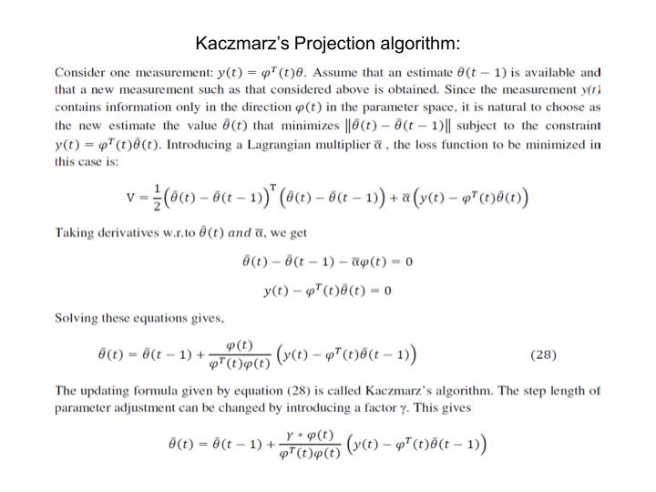 Kaczmarz's Projection algorithm: