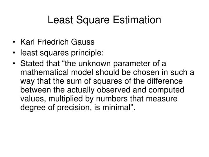 Least Square Estimation
