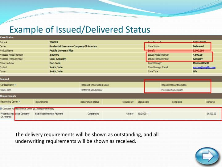 Example of Issued/Delivered Status