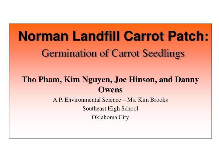 Norman Landfill Carrot Patch: