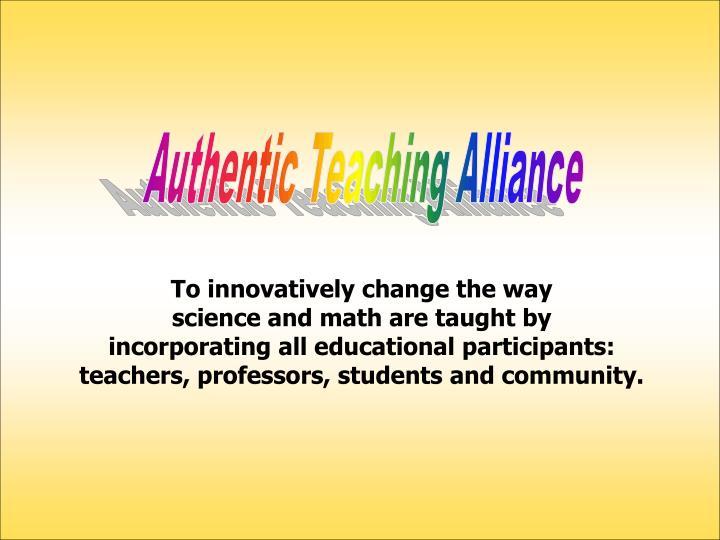 Authentic Teaching Alliance