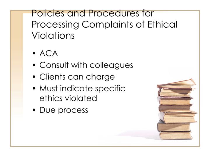 Policies and Procedures for Processing Complaints of Ethical Violations