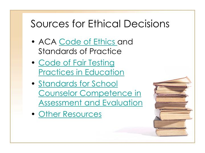 Sources for ethical decisions
