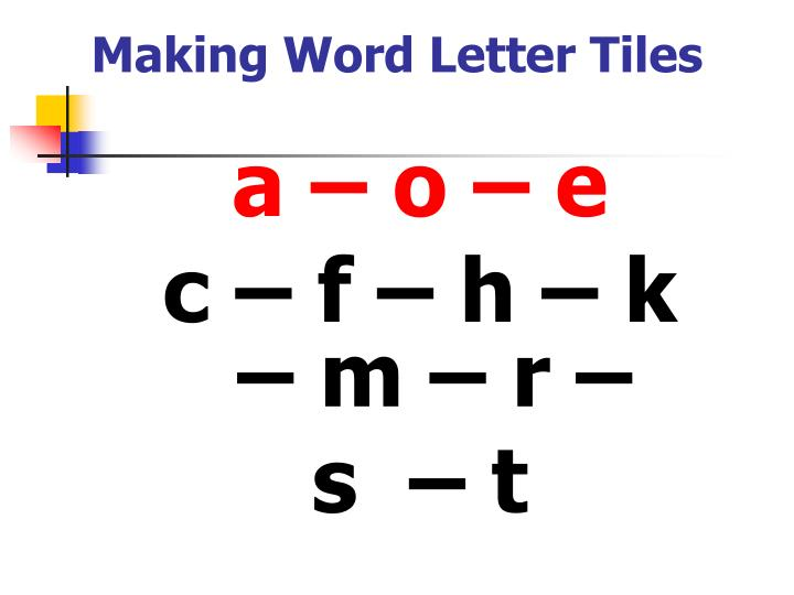 Making Word Letter Tiles