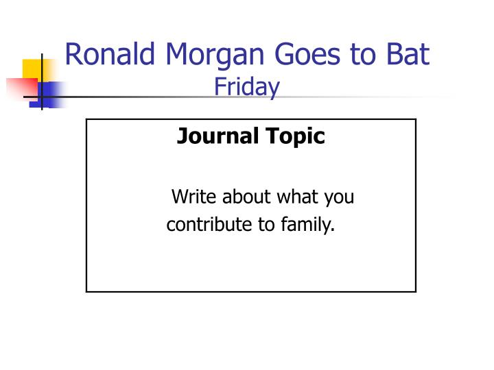 Ronald Morgan Goes to Bat