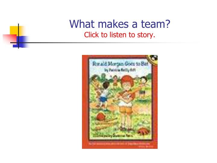 What makes a team click to listen to story
