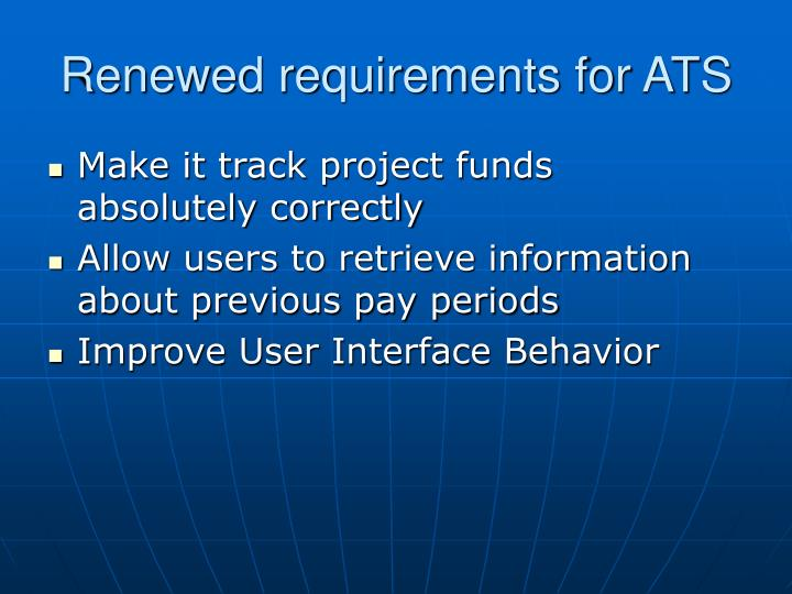 Renewed requirements for ATS