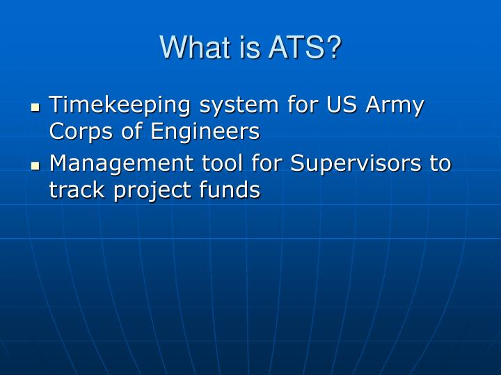 What is ATS?