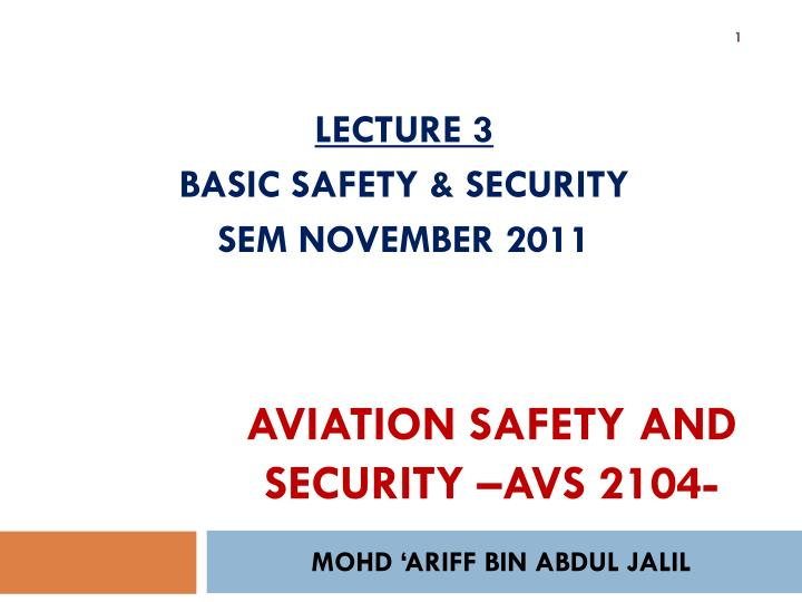 Aviation safety and security avs 2104