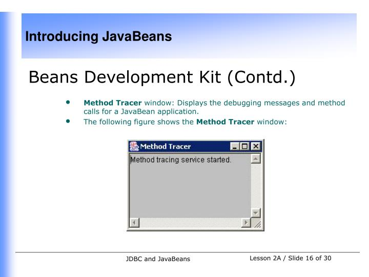Beans Development Kit (Contd.)