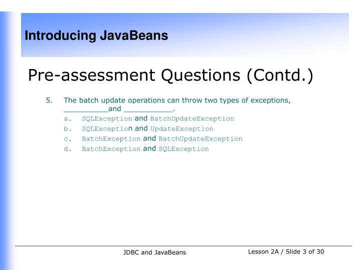 Pre-assessment Questions (Contd.)