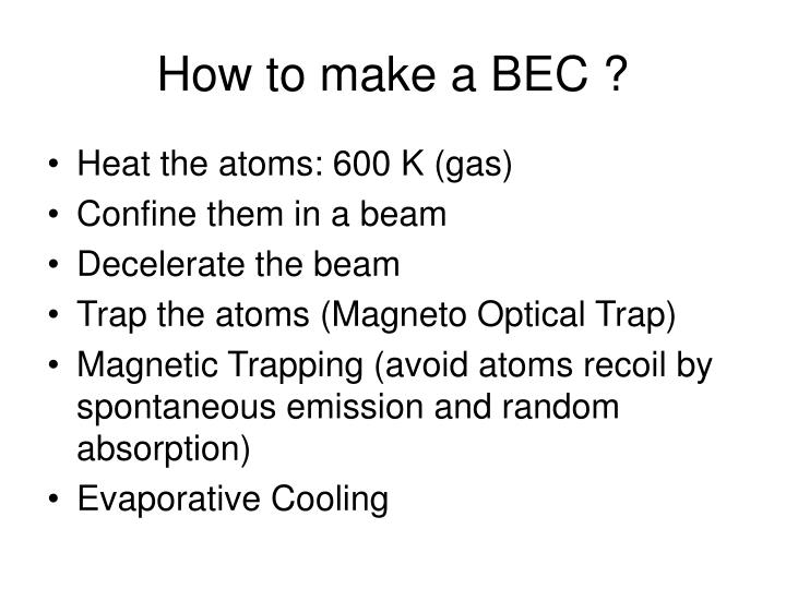 How to make a BEC ?